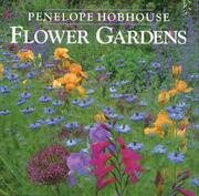 Cover of: Flower Gardens | Penelope Hobhouse