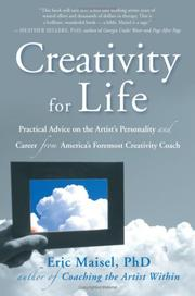 Cover of: Creativity for Life: practical advice on the artist's personality and career from America's foremost creativity coach