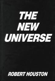 Cover of: The new universe | Robert Houston