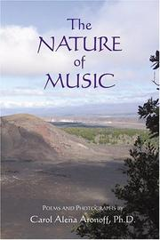 Cover of: The Nature of Music | Carol Alena Aronoff