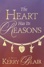 Cover of: The heart has its reasons