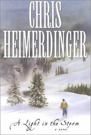 Cover of: A light in the storm | Chris Heimerdinger