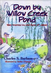 Cover of: Down by Willow Creek Pond | Charles S. Barham