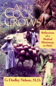 Cover of: As the cock crows | G. Dudley Nelson