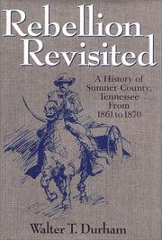 Cover of: Rebellion revisited | Walter T. Durham