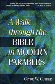 Cover of: A walk through the Bible in modern parables