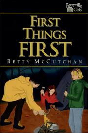 Cover of: First things first | Betty McCutchan