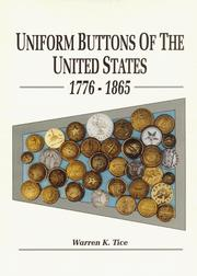 Cover of: Uniform Buttons of the United States, 1776-1865