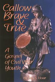 Cover of: Callow, brave and true