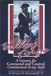 Cover of: Valley Forge, a genesis for command and control, Continental Army style