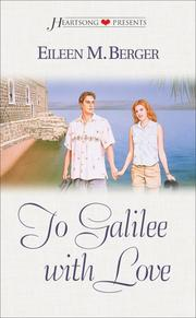Cover of: To Galilee with love | Eileen M. Berger