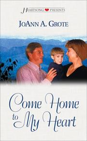 Cover of: Come home to my heart