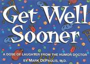 Cover of: Get well sooner | Mark DePaolis