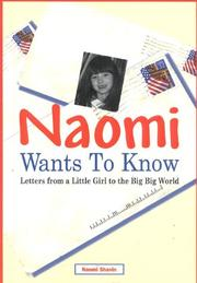 Cover of: Naomi wants to know | Naomi Shavin