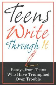 Cover of: Teens Write Through It | The Staff of Fairview Press