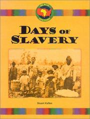 Days of slavery by Stuart A. Kallen