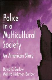 Cover of: Police in a multicultural society | David E. Barlow