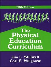 Cover of: The Physical Education Curriculum