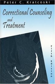 Correctional counseling and treatment by Peter C. Kratcoski
