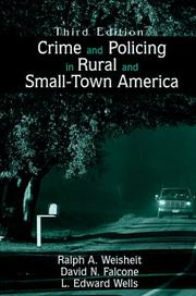 Cover of: Crime And Policing in Rural And Small-town America | Ralph A. Weisheit