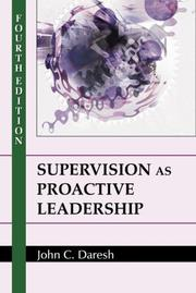 Cover of: Supervision As Proactive Leadership | John C. Daresh