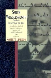 Cover of: Smith Wigglesworth speaks to students of the Bible