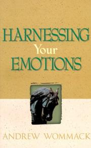 Cover of: Harnessing your emotions