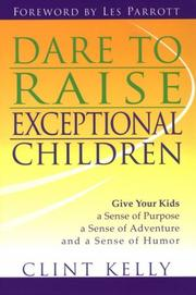 Cover of: Dare to raise exceptional children