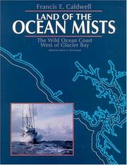 Cover of: Land of the Ocean Mists | Francis E. Caldwell
