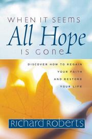 Cover of: When It Seems All Hope Is Gone