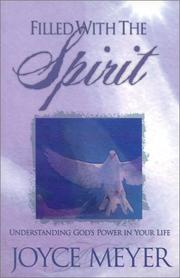 Cover of: Filled with the Spirit: Understanding God's Power in Your Life