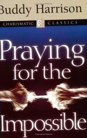 Cover of: Praying for the Impossible