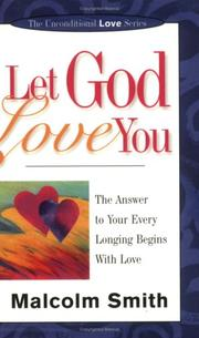 Cover of: Let God Love You | Malcolm Smith
