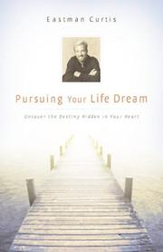 Cover of: Pursuing Your Life Dream