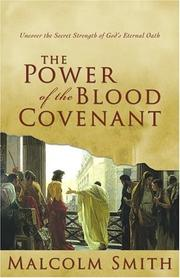 Cover of: The Power of the Blood Covenant | Malcolm Smith