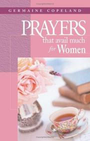 Cover of: Prayers That Avail Much for Women (Prayers That Avail Much) | Germaine Copeland