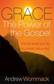 Cover of: Grace, The Power of The Gospel