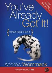 Cover of: You've Already Got It!