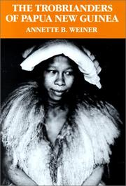 Cover of: The Trobrianders of Papua New Guinea by Annette B. Weiner