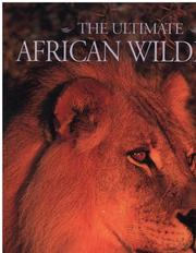 Cover of: The ultimate African wildlife