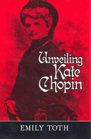 Cover of: Unveiling Kate Chopin