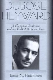 Cover of: DuBose Heyward: a Charleston gentleman and the world of Porgy and Bess