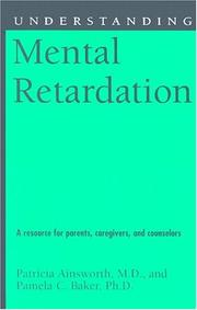 Cover of: Understanding mental retardation by