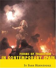 Cover of: Forms Of Tradition In Contemporary Spain | Jo Farb Hernandez