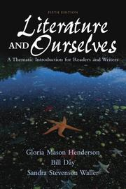 Literature and Ourselves by Gloria Henderson, William Day, Sandra Waller