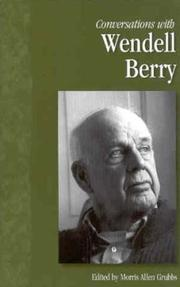 Cover of: Conversations With Wendell Berry (Literary Conversations Series) | Morris Allen Grubbs