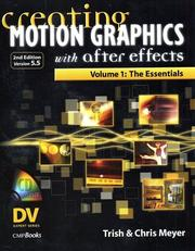 Creating motion graphics with After Effects by Trish Meyer