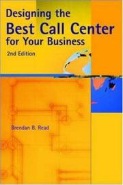 Cover of: Designing the best call center for your business | Brendan B. Read