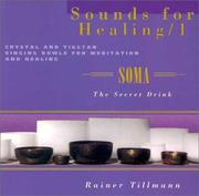Cover of: Sounds for Healing/1: Crystal and Tibetan Singing Bowls for Meditation and Healing | Rainer Tillmann