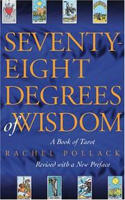 Cover of: Seventy-eight degrees of wisdom